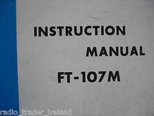 Yaesu ft-107m (Genuino Manual de instrucciones sólo)........... radio_trader_ireland.