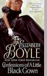 Confessions of a Little Black Gown by Elizabeth Boyle (Paperback, 2009)