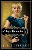 A Hope Undaunted: A Novel [Winds of Change]