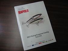 Rapala 2013 Fishing Equipment Catalog Since 1936.