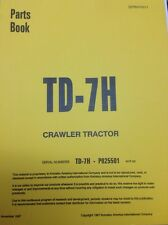 International IH Dresser TD7H Crawler Tractor dozer Parts Book Manual P025501 up