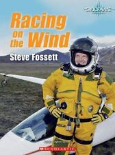 Racing on the Wind: Steve Fossett Shockwave: Life Stories