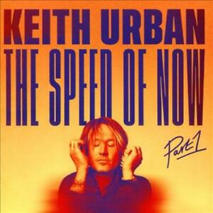 KEITH URBAN - THE SPEED OF NOW PART 1 NEW CD