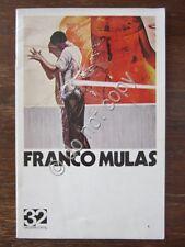 Franco Mulas Mostra 1972 Galleria d'Arte 32 Pittura Avanguardia Marxismo