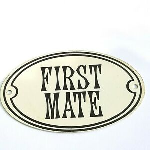 FIRST MATE METAL SIGNS DOOR BEDROOM MARKER TAG OVAL NAUTICAL