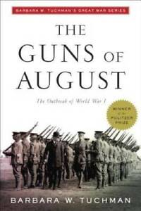 The Guns of August (Modern Library 100 Best Nonfiction Books) - Paperback - GOOD