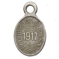 ITALIA MILANO - Brefotrofio Di Milano - Medaglietta anno 1917 contromarcata 955