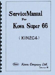 Kowa Super 66 Service & Repair Manual Reprint