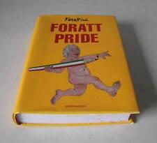 FORATT PRIDE    -   FORATTINI   1° EDIZ.  2000  MONDADORI EDITORE