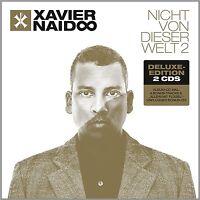 XAVIER NAIDOO - NICHT VON DIESER WELT 2-DELUXE 2 CD NEW+
