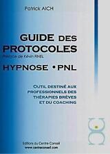 guide des protocoles   hypnose  PNL   outil destiné aux professionnels des théra