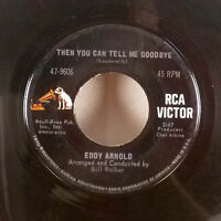 """Eddy Arnold Apples Raisins and Roses / Then you can tell me goodby 7"""" 45 RCA VG-"""