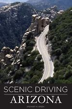 Scenic Driving Ser.: Arizona - Scenic Driving by Stewart M. Green (1996,...