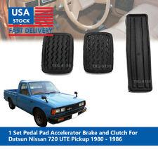 Set Clutch Brake Accelerator Pedal Pad For Nissan / Datsun 720 Pickup 1980-1986