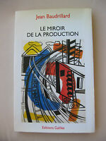 LE MIROIR DE LA PRODUCTION - JEAN BAUDRILLARD