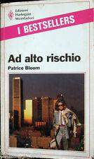 1989 Patrice Bloom - AD ALTO RISCHIO - Edizioni Harlequin Mondadori