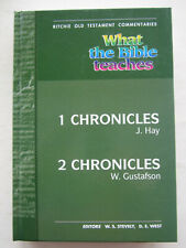 What The Bible Teaches - 1 Chronicles and 2 Chronicles (Ritchie OT Commentaries)