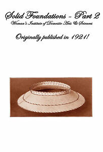 Millinery Book Make Hat Frames Foundations Hats 1921 #2