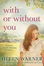 With or Without You, Helen Warner, Very Good condition, Book