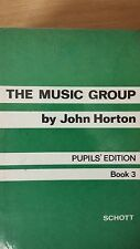 The Music Group By John Horton: Pupil's Edition: Book 3: Music Score (E6)
