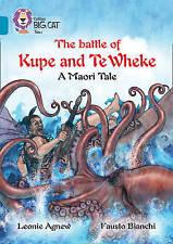 The battle of Kupe and Te Wheke: A Maori Tale: Band 13/Topaz (Collins Big...