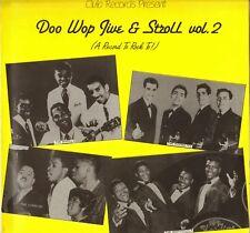 "COMPILATION ""DOO WOP JIVE & STROLL, VOL. 2"" DOO WOP 80'S LP CLUB 002"