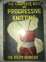 """1940 """"The Complete Book of Progressive Knitting"""" Ida Riley Duncan SIGNED 1st Ed."""