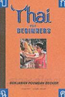 Thai for Beginners, Paperback by Becker, Benjawan Poomsan, Like New Used, Fre...
