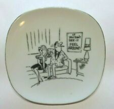 "1960s MAN WOMAN RISQUE CARTOON ""IF YOU DONT SEE IT FEEL AROUND"" 5"" DISH TRAY"