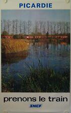Affiche Tourisme SNCF 1975 PICARDIE Prenons le Train - Imp. Touren