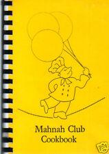 MESA AZ 1985 VINTAGE MAHNAH CLUB RARE COOK BOOK * COMMUNITY WOMEN'S SERVICE ORG