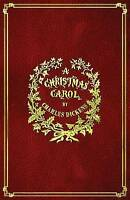 A Christmas Carol: With Original Illustrations In Full Color, Brand New, Free...