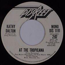 KATHY DALTON: At the Tropicana '73 DISCREET Zappa 45 PROMO Mono 45 VG+