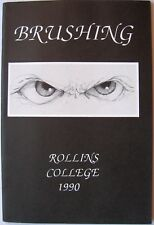 Brushing, Rollins College, 1990, Winter Park Florida Softcover Book, Art Poetry