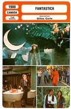 FICHE CINEMA : FANTASTICA - Carole Laure,Lewis Furey,Serge Reggiani 1980