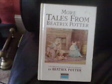 More Tales from Beatrix Potter Hardback English Genre Fiction Warne 1987
