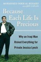 Because Each Life Is Precious: Why an Iraqi Man Ca