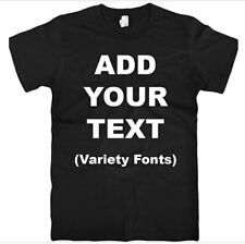 Custom Personalized T-shirts-Your Own Text Here Different Colors Available