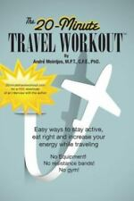 The 20-Minute Travel Workout, ISBN 0991375807, ISBN-13 9780991375806