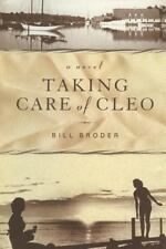 Taking Care of Cleo by Bill Broder (2016, Paperback)