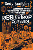 Mulligan, Andy, Ribblestrop Forever!, Very Good Book