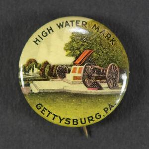 High Water Mark Gettysburg PA Souvenir Pinback Button • Civil War Cannons 1930s?