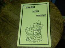 Zucchini Lovers Cookbook by Addie Gonshorowski 1979