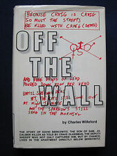 OFF THE WALL - SIGNED by CHARLES WILLEFORD 1st Ed. True Crime 'Son of Sam' Story