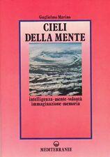 CIELI DELLA MENTE, Guglielmo Marino, Edizioni Mediterranee Roma 1988, 301 pagg.