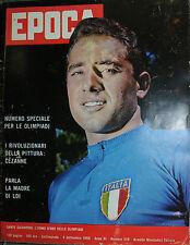 EPOCA N°518/ 04/SET/1960- SANTE GAIARDONI, L'UOMO D'ORO DELLE OLIMPIADI- CEZANNE