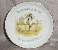 "VINTAGE  HOLLY HOBBIR PIN DISH ""TO THE HOME OF A FREIND  THE WAY IS NEVER LONG"""