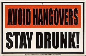 Avoid Hangovers Stay Drunk embossed funny metal sign 305mm x 205mm  (sf)