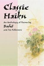 Classic Haiku: An Anthology of Poems by Basho and His Followers-ExLibrary