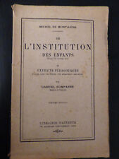 """De l'institution des enfants""   Michel de Montaigne (1930)"